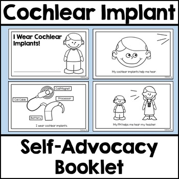 Cochlear Implants Self-Advocacy Booklet