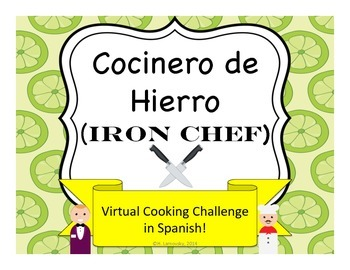 Cocinero de Hierro (Iron Chef) Virtual Food Challenge