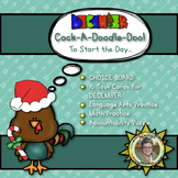 Cock-A-Doodle-Doo! Choice Board to Start the Day for DECEMBER