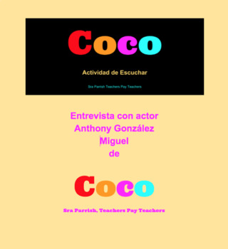 Coco - Spanish Interview with Anthony González - Listening Activity