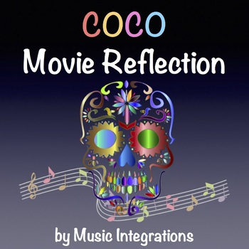 Coco Movie Reflection Worksheet- Day of the Dead- Dia De Los Muertos