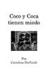 Coco y Coca Tienen Miedo