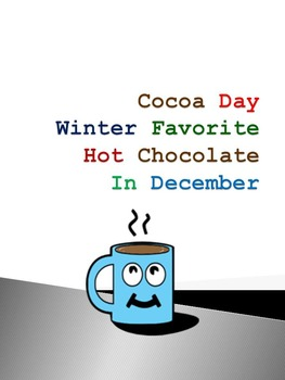 Cocoa Day, Winter Favorite Hot Chocolate In December