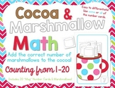 Cocoa and Marshmallows Math:  Counting From 1 to 20