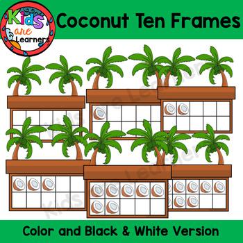 Coconut Ten Frames 0-10 {Kids are Learners Clips}
