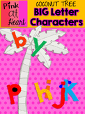 Coconut Tree: Big Letter Characters