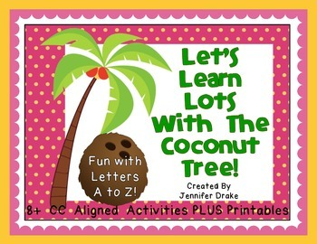 Coconut Tree Learning & Fun!  ~Centers & Printables~  CC Aligned!