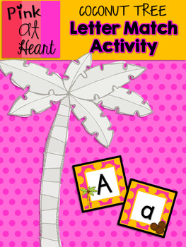 Coconut Tree: Letter Match Activity