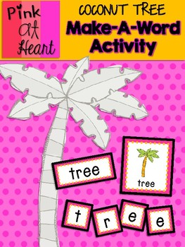 Coconut Tree: Make-A-Word Activity