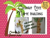 Coconut Tree Name Building!  Food Craft Turned Into A Center Activity!