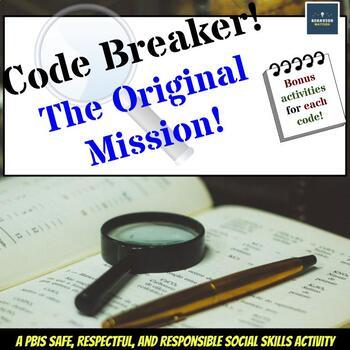 Code Breaker!  A PBIS Safe, Respectful & Responsible Social Skills Activity Set
