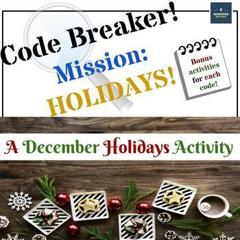 Code Breaker! Mission: Holidays!  A December Holidays Activity