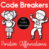 Code Breakers: Positive Affirmations