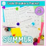 Code Breakers Worksheets: NO PREP Summer Packet