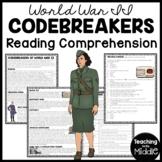 Codebreakers of World War II Reading Comprehension; Code Breakers; Enigma
