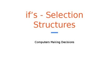 Python Code 04: If's - Selection Structures