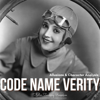 Code Name Verity Allusions & Character Analysis Activities
