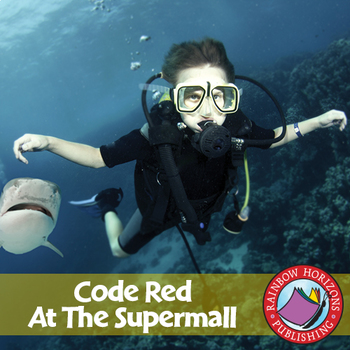 Code Red At The Supermall (Novel Study) Gr. 6-8