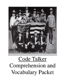 Code Talker Comprehension and Vocabulary Packet
