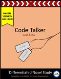 """Code Talker"" by Joseph Bruchac Novel Study Distance Learning"