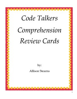 Code Talkers Comprehension Review Cards