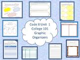Code X Unit 1 College 101 Graphic Organizers
