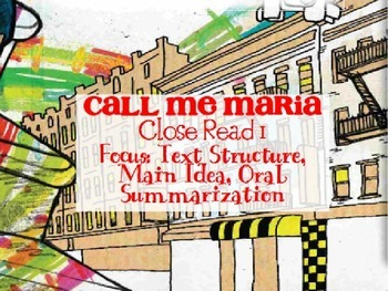 Code X Unit 1 Grade 7, Call Me Maria, First Close Read, Summarizing