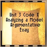 Code X Unit 3 Analyzing an Argumentative Essay