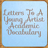 Code X Unit 3 Letters to a Young Artist Academic Vocabulary Activities