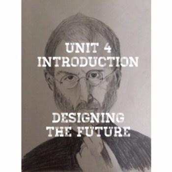 Code X Unit 4; Introduction Lesson; Designing the Future