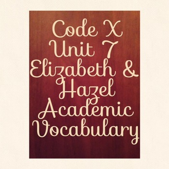 Code X Unit 7 Elizabeth and Hazel: Two Women of Little Rock Academic Vocabulary
