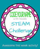 Code Your Name Bracelet Making STEAM Challenge