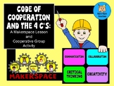 Code of Cooperation & the 4 C's:A Makerspace Lesson & Coop