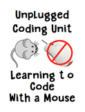 Code with a Mouse - An Unplugged Coding Game and Activity