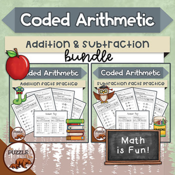 Coded Arithmetic Addition & Subtraction Bundle - 26 Pages of Math Puzzles