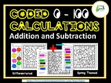 Coded Calculations Addition and Subtraction 0 -100