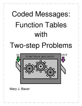Coded Messages: Function Tables with Two-Step Problems