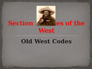 Western Expansion - Codes, Wisdom, Insults & Sayings of the Old West