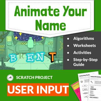 Coding Activities: Scratch Programming  — Algorithms and User Input