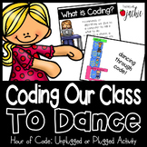Hour of Code: Coding Dances for Brain Breaks (Unplugged or Plugged Versions)