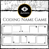 Coding Name Game: First Day Activity (Pattern Solving)