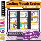 Coding Vocab Digital Breakout: Algorithms