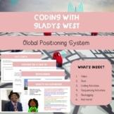 Coding With Gladys West: GPS