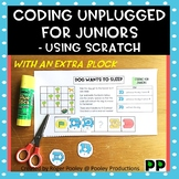 Coding Unplugged for Early Elementary - Using Scratch Jr, one extra block