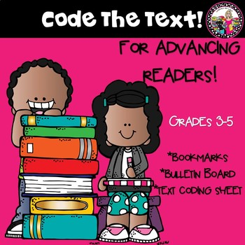 Coding the Text for Advancing Readers!