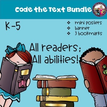 Coding the Text for All Readers & Abilities!