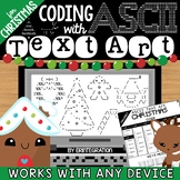 Coding with ASCII Text Art for Any Device: CHRISTMAS
