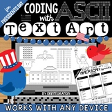 Coding with ASCII Text Art for Any Device: PRESIDENT'S DAY AMERICAN SYMBOLS