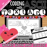 Coding with ASCII Text Art for Any Device: VALENTINE'S DAY