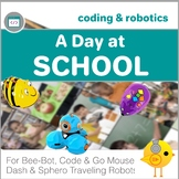Coding with Robots - A Day at School - for Bee-Bot, Code & Go Mouse, Dash & Dot